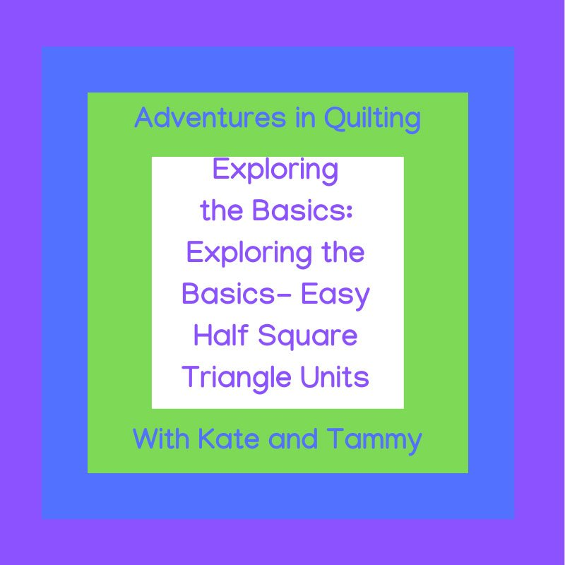 Exploring the Basics- Easy Half Square Triangle Quilt Units featured by top quilting blog, Seams Like a Dream Quilt Designs, shows you different ways to make half square triangle units.